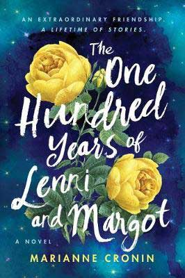 The One Hundred Years Of Lenni And Margot by Marianne Cronin book cover with yellow flowers in the sky