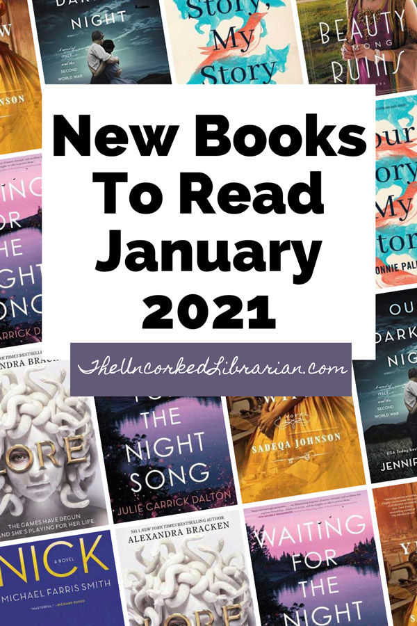 Upcoming New January 2020 book releases Pinterest pin with book covers for Nick by Michael Farris Smith, Lore by Alexandra Bracken, Waiting For The Night Song by Julie Carrick Dalton, Yellow Wife by Sadeqa Johnson, Our Darkest Night by Jennifer Robson, My Story, Your Story by Connie Palmen, and Beauty Among Ruins by J'nell Ciesielski
