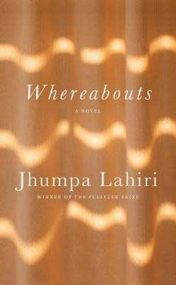 Whereabouts by Jhumpa Lahiri tan and gold book cover