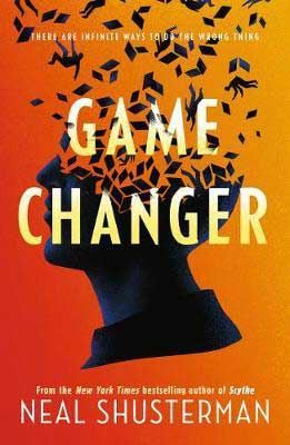 Game Changer by Neal Shusterman book cover