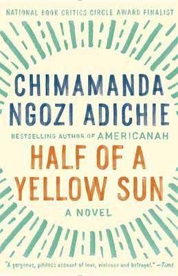 Half Of A Yellow Sun by Chimamanda Ngozi Adichie book cover