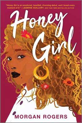 Honey Girl by Morgan Rogers pink book cover with young Black woman's face with gold earrings and flowers in her hair