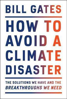How To Avoid A Climate Disaster by Bill Gates book cover