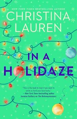 In A Holidaze by Christina Lauren green book cover with holiday lights