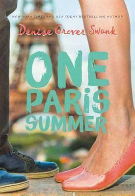 One Paris Summer by Denise Grover Swank book cover with Eiffel Tower, woman's legs wearing pink heels