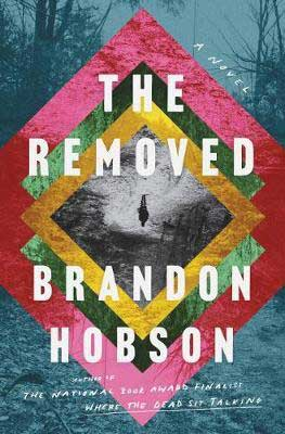 The Removed by Brandon Hobson book cover with gold, red, pink and green squares with black and white image inside