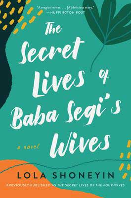 The Secret Lives of Baba Segi's Wives by Lola Shoneyin book cover