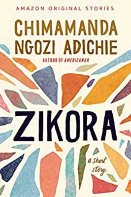 Zikora by Chimamanda Ngozi Adichie book cover