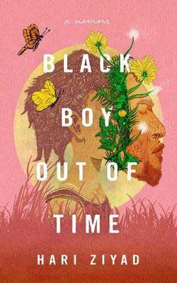 Black Boy Out Of Time by Hari Ziyad book cover