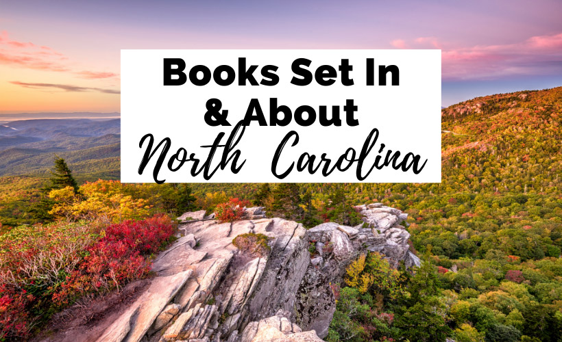 Books Set In North Carolina with picture of Blue Ridge Mountains at sunset and text that reads Books Set In and About North Carolina