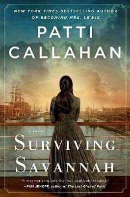 Surviving Savannah by Patti Callahan book cover