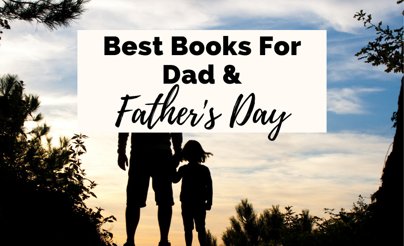 Best Books For Dad Fathers Day with shadow of father holding daughter's hand and looking out at clouds