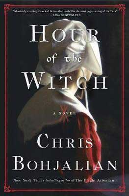 Hour of the Witch by Chris Bohjalian book cover with young Puritan woman