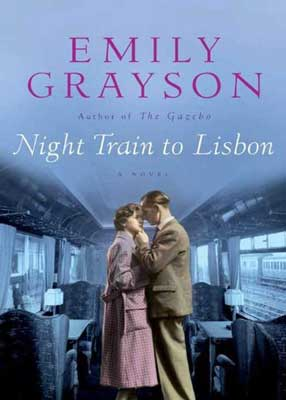 Night Train To Lisbon by Emily Grayson book cover