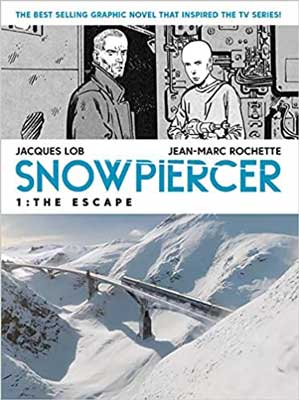 Snowpiercer The Escape by Jacques Lob book cover