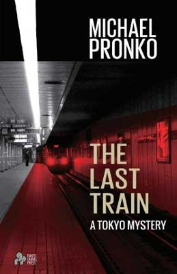 The Last Train by Michael Pronko book cover