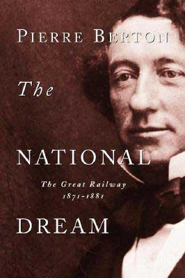 The National Dream by Pierre Berton book cover