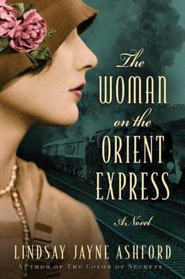 The Woman On The Orient Express by Lindsay Jayne Ashford book cover