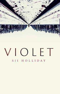Violet by S.J.I Holliday book cover