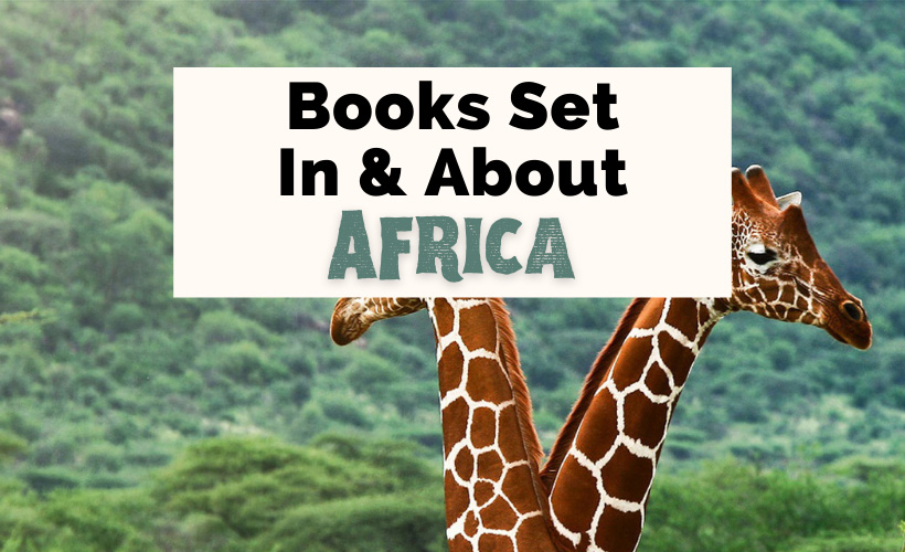 African Books About And Set In Africa with two giraffes and green landscape