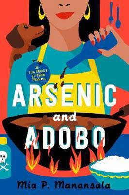 Arsenic And Adobo by Mia P Manansala book cover