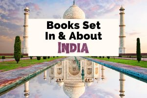 Books Set In India with picture of the Taj Mahal in Agra, India