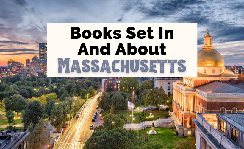 Best Books Set In Massachusetts with Boston, MA cityscape and State House
