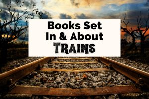 Books Set On Trains with train tracks and sunset