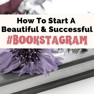 How To Start A Bookstagram For Beginners That Shines
