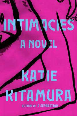 Intimacies by Katie Kitamura book cover, fiction July 2021 new book releases