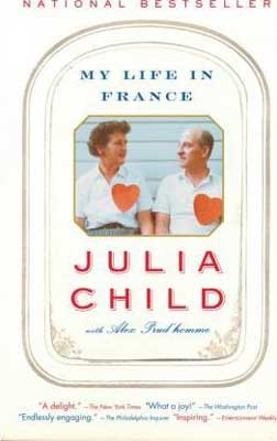 My Life In France by Julia Child and Alex Prud'homme book cover