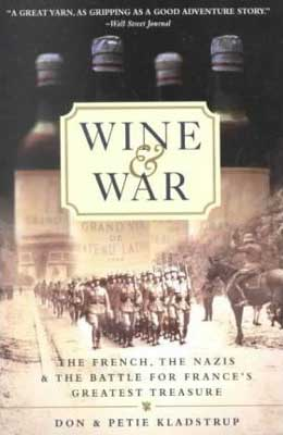 Wine And War by Donald Kladstrup and Petie Kladstrup book cover