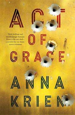 Act Of Grace by Anna Krien book cover