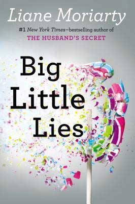Bestselling books set in Australia, Big Little Lies By Liane Moriarty book cover