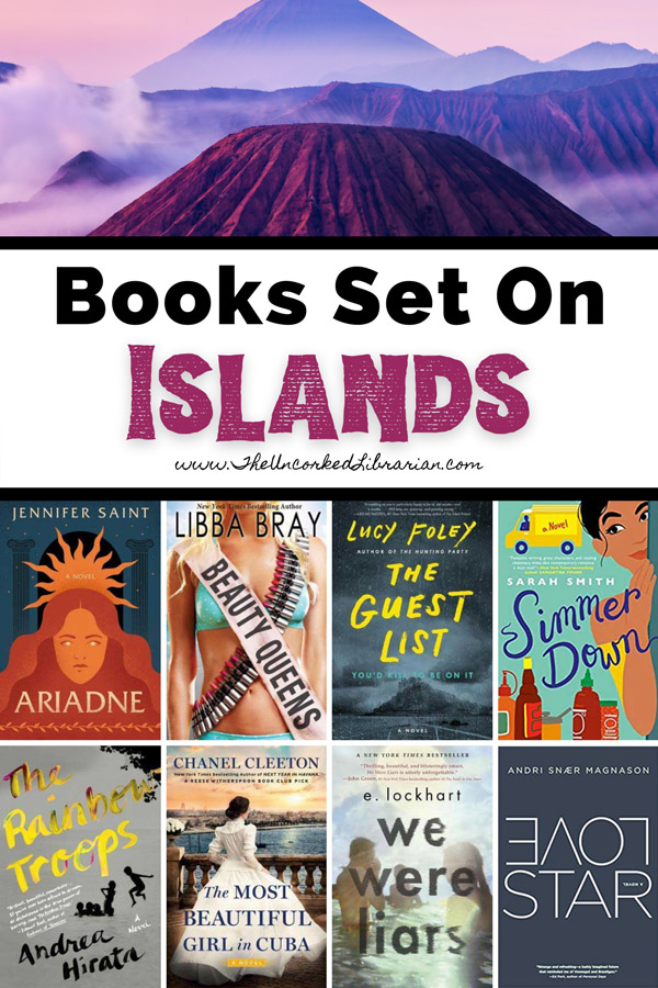Books Set On Islands Reading List Pinterest Pin with book covers for Ariadne, Beauty Queens, The Guest List, Simmer Down, The Rainbow Troops, The Most Beautiful Girl in Cuba, We Were Liars, and LoverStar
