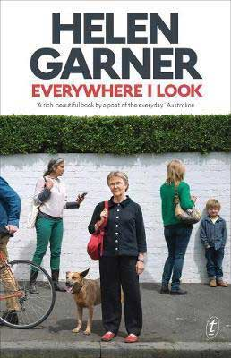 Everywhere I Look by Helen Garner book cover, Australian essays