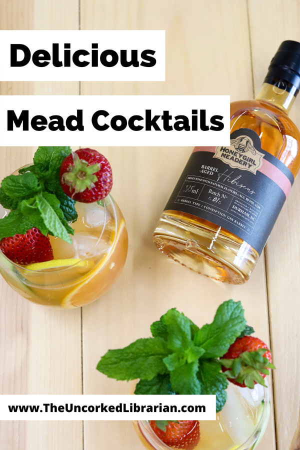 Mead Cocktails For Summer Pinterest Pin with bottle of mead and two cocktails with mint, orange, and strawberry garnish