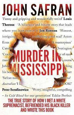 Murder In Mississippi by John Safran book cover