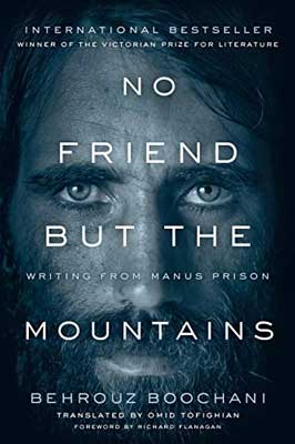 No Friend But The Mountains by Behrouz Boochani book cover
