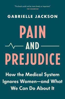 Pain and Prejudice by Gabrielle Jackson book cover, Australian books nonfiction