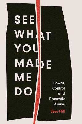 See What You Made Me Do by Jess Hill book cover