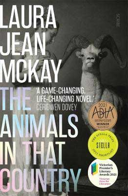 The Animals In That Country by Laura Jean McKay book cover, apocalyptic books set in Australia