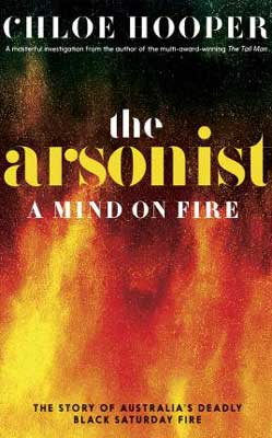 The Arsonist by Chloe Hooper book cover