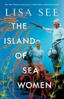 The Island Of Sea Women by Lisa See book cover with two women and under sea plants
