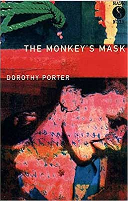 The Monkey's Mask by Dorothy Porter book cover, Australian LGBTQ thriller in verse