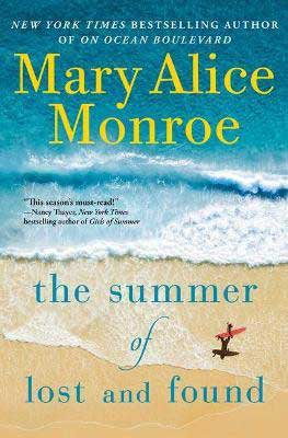 The Summer of Lost and Found by Mary Alice Monroe book cover with tan sand beach and blue water with foam