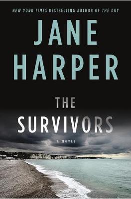 The Survivors By Jane Harper book cover