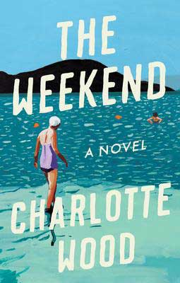 Friendship Books set in Australia, The Weekend by Charlotte Wood book cover