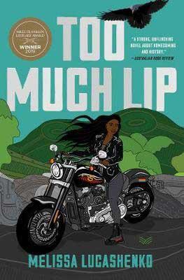 Too Much Lip by Melissa Lucashenko book cover, Australian novels