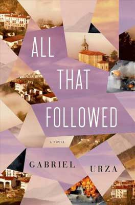 All That Followed by Gabriel Urza book cover with purpl shapes and city in the background